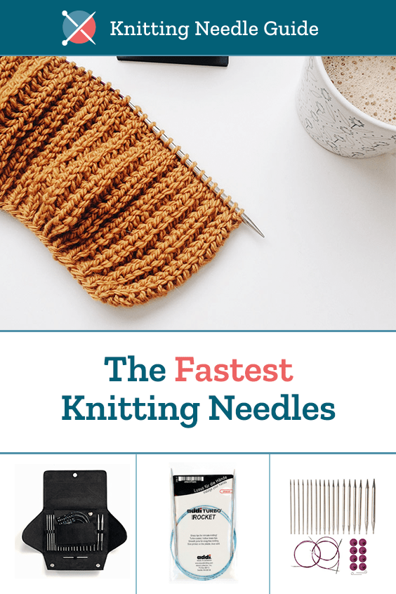 The Fastest Knitting Needles